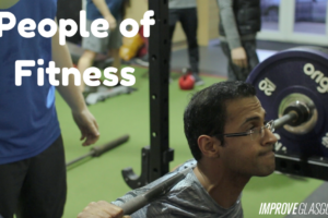 People of Improve: What Does Fitness Add To Your Life?