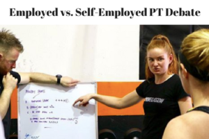 Personal Training: The Self-Employed vs. Employed Debate